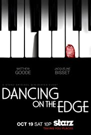 Dancing on the Edge Poster - TV Show Forum, Cast, Reviews