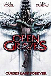 Open Graves (2009) Poster - Movie Forum, Cast, Reviews