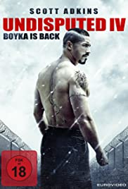 Boyka: Undisputed IV (2016) Full Movie