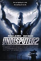 Primary image for Undisputed 2: Last Man Standing