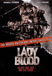 Lady Blood (2008) Poster - Movie Forum, Cast, Reviews