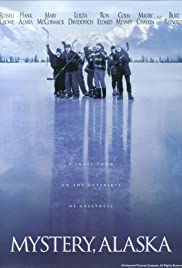 Mystery, Alaska (1999) Poster - Movie Forum, Cast, Reviews