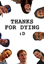 Primary image for Thanks for Dying