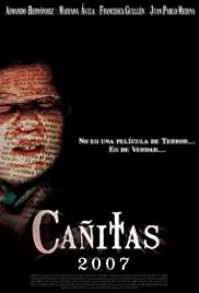 Cañitas. Presencia (2007) Poster - Movie Forum, Cast, Reviews