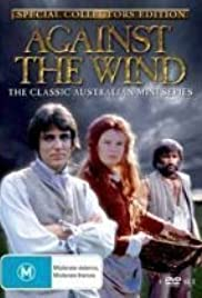 Against the Wind Poster - TV Show Forum, Cast, Reviews