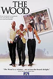 The Wood (1999) Poster - Movie Forum, Cast, Reviews