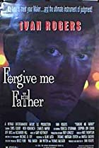 Forgive Me Father (2001) Poster