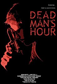 Dead Man's Hour Poster