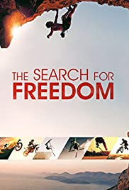 The Search for Freedom (2015) Poster - Movie Forum, Cast, Reviews