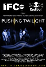 Pushing Twilight
