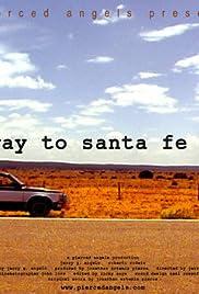 Highway to Santa Fe Poster