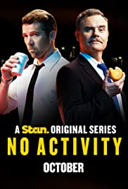 No Activity Poster - TV Show Forum, Cast, Reviews