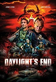 Daylight's End (2016) Poster - Movie Forum, Cast, Reviews