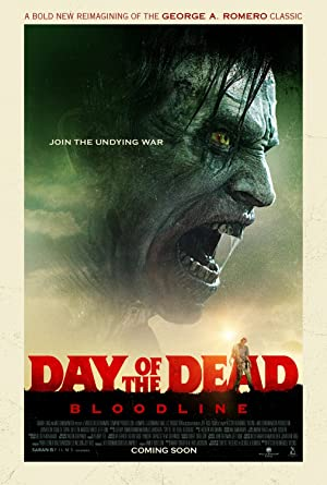 Day of the Dead Bloodline (2018) 1080p BluRay x264 GUACAMOLE