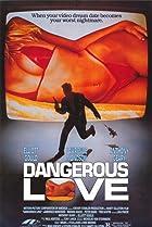 Image of Dangerous Love