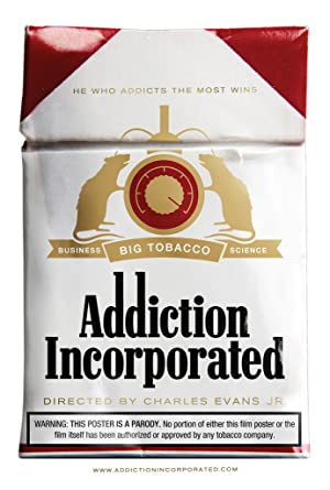 Addiction Incorporated (2011)