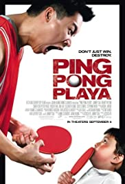 Ping Pong Playa (2007) Poster - Movie Forum, Cast, Reviews