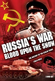 Russia's War: Blood Upon the Snow Poster - TV Show Forum, Cast, Reviews