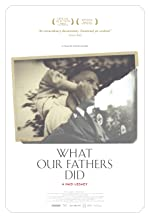 What Our Fathers Did A Nazi Legacy