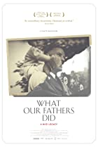 Image of What Our Fathers Did: A Nazi Legacy