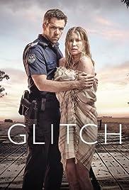 Glitch Poster - TV Show Forum, Cast, Reviews