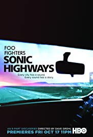 Sonic Highways Poster - TV Show Forum, Cast, Reviews