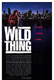 Wild Thing(1987) Poster - Movie Forum, Cast, Reviews