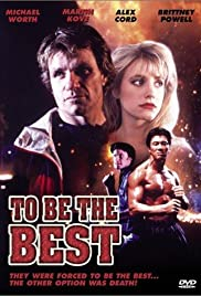 To Be the Best (1993) Poster - Movie Forum, Cast, Reviews
