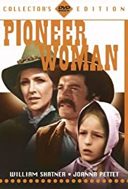 Pioneer Woman (1973) Poster - Movie Forum, Cast, Reviews