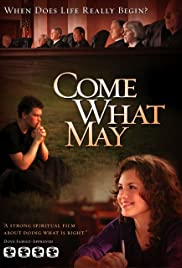 Come What May (2009) Poster - Movie Forum, Cast, Reviews