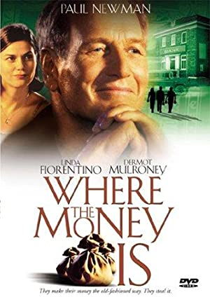 Where the Money Is poster