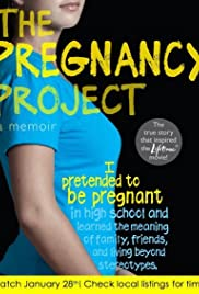 The Pregnancy Project (2012) Poster - Movie Forum, Cast, Reviews