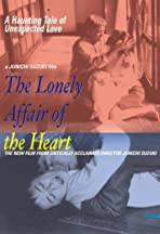 The Lonely Affair of the Heart