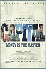Le capital (2012) Poster - Movie Forum, Cast, Reviews