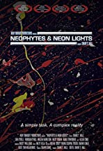 Neophytes and Neon Lights