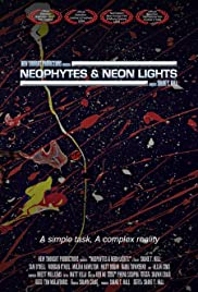Neophytes and Neon Lights Poster
