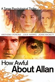 How Awful About Allan (1970) Poster - Movie Forum, Cast, Reviews