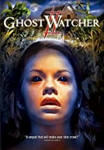GhostWatcher 2(2005)