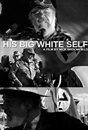 His Big White Self (2006) Poster - Movie Forum, Cast, Reviews
