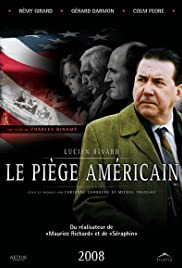 Le piège américain (2008) Poster - Movie Forum, Cast, Reviews