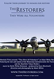 The Restorers {They Were All Volunteers} Poster