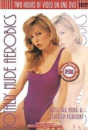 Totally Nude Aerobics(2000) Poster - Movie Forum, Cast, Reviews
