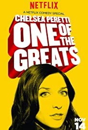 Chelsea Peretti: One of the Greats (2014) Poster - TV Show Forum, Cast, Reviews