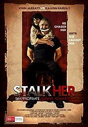 StalkHer (2015)