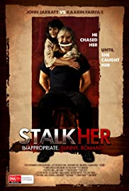 StalkHer (2015) Poster - Movie Forum, Cast, Reviews