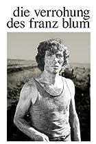 Image of Die Verrohung des Franz Blum