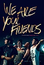 We Are Your Friends(2015)