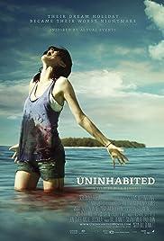 Uninhabited(2010) Poster - Movie Forum, Cast, Reviews