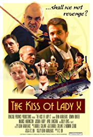 The Kiss of Lady X (2014) Full Movie