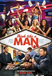 Think Like a Man Too (2014) Poster - Movie Forum, Cast, Reviews